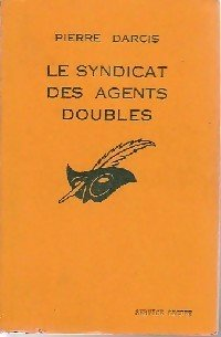 Couverture Le Syndicat des agents doubles