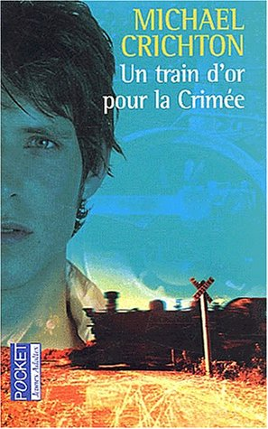 Couverture « Un Train d'Or pour la Crim�e »