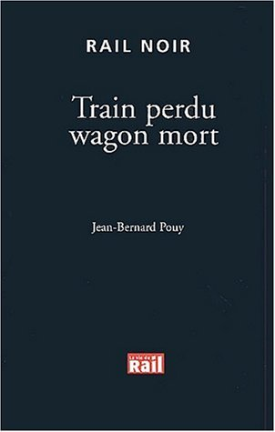Couverture Train perdu wagon mort