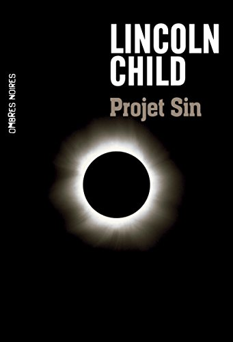 Lincoln Child - Projet Sin