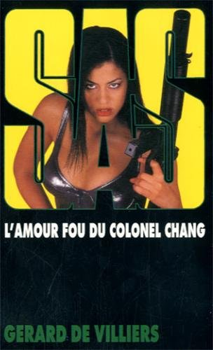 Couverture L'Amour fou du Colonel Chang