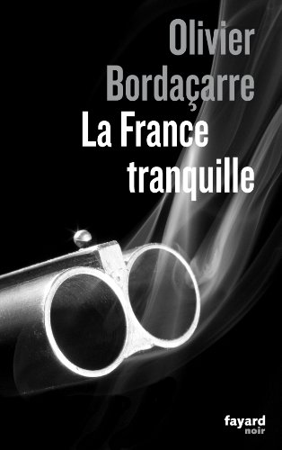 Couverture La France Tranquille