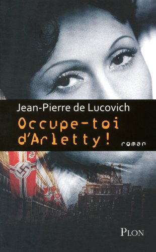 Couverture Occupe-toi d'Arletty ! Plon