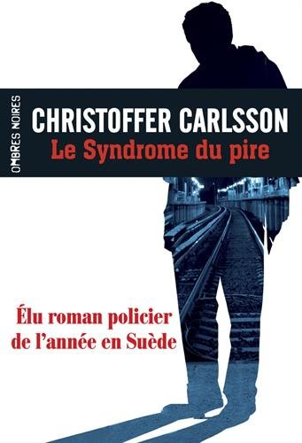Couverture « Le Syndrome du pire »