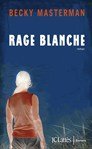 Couverture Rage blanche