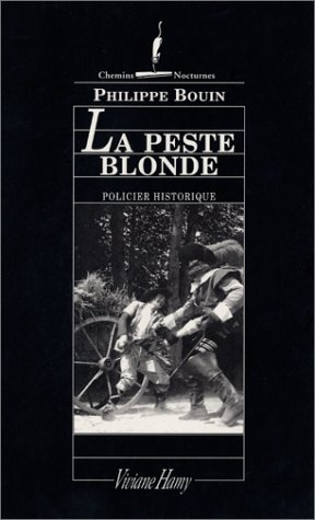 Couverture La Peste blonde