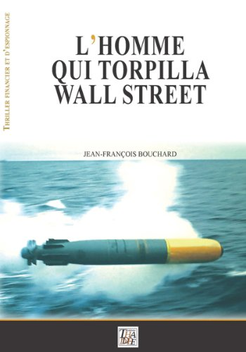 Couverture L'Homme qui torpilla Wall Street