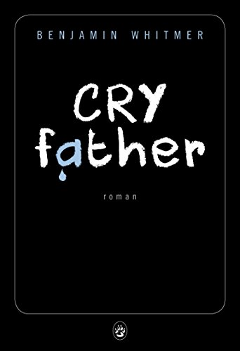 Couverture Cry Father