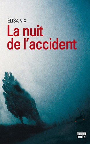 Couverture La Nuit de l'accident