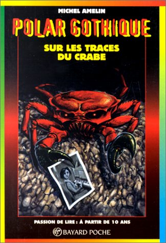 Couverture de Sur les traces du crabe n417