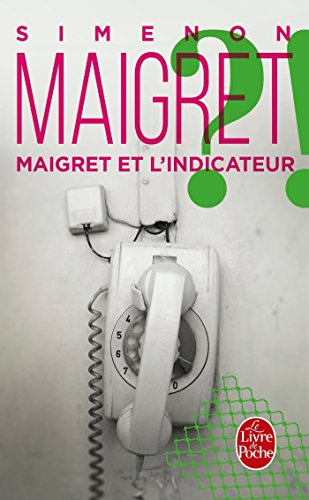 Couverture Maigret et l'Indicateur