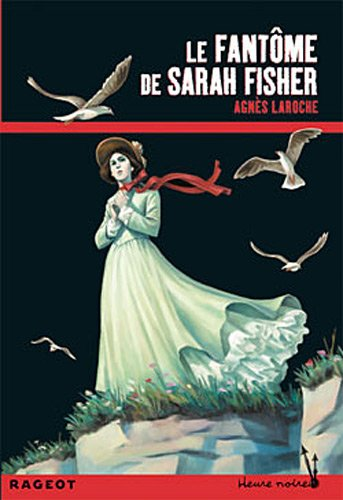 Couverture « Le fant�me de Sarah Fisher »
