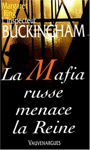 Couverture La mafia russe menace la Reine