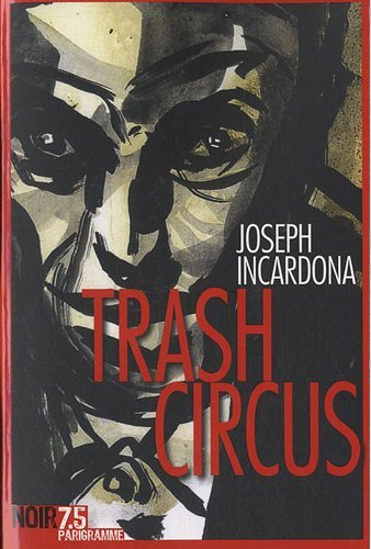 Couverture « Trash Circus »