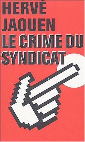 Couverture Le crime du syndicat