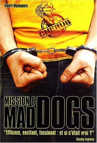 Couverture Mission 8 - Mad Dogs
