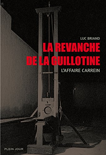 Couverture « La Revanche de la guillotine »