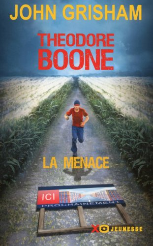 Couverture Theodore Boone, la menace