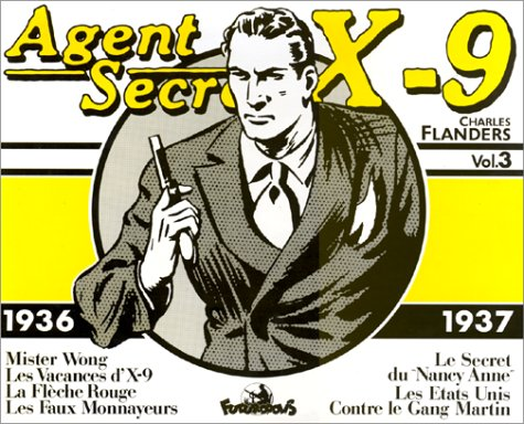 Couverture Agent secret X-9 volume 3