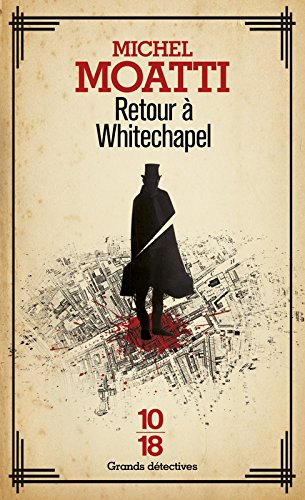 Couverture Retour à Whitechapel 10/18