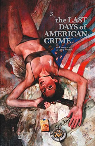Couverture The Last Days of American Crime – Tome 3