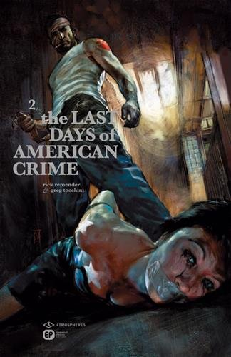 Couverture The Last Days of American Crime – Tome 2