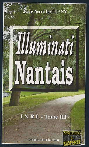 Couverture Illuminati Nantais Editions Alain Bargain