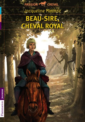 Couverture Beau-Sire, cheval royal