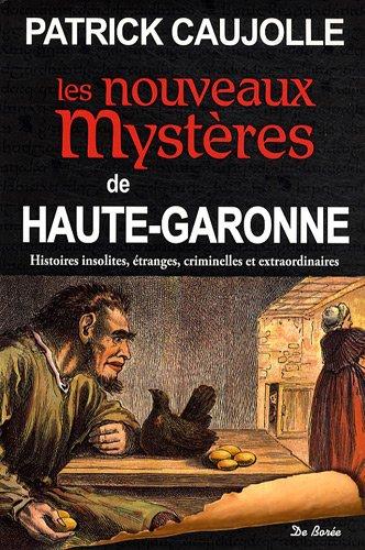 Couverture Les nouveaux mystères de Haute-Garonne