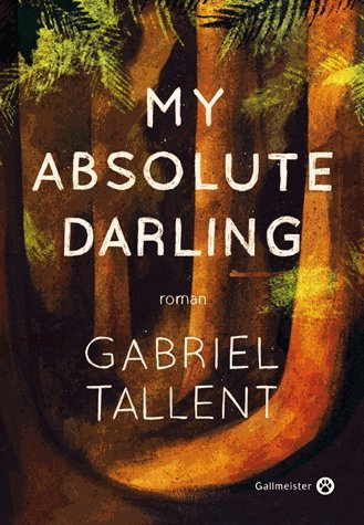 Couverture « My Absolute Darling »