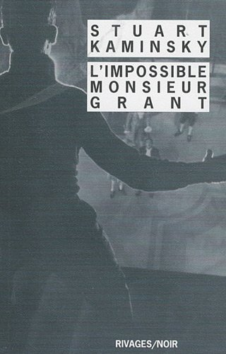 Couverture L'impossible Monsieur Grant