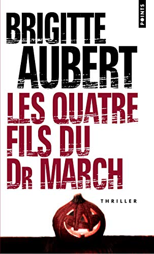 Couverture Les quatre fils du Dr March
