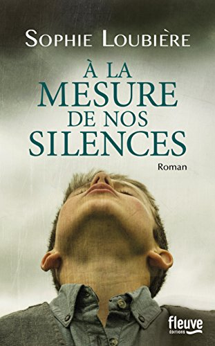 Couverture A la mesure de nos silences