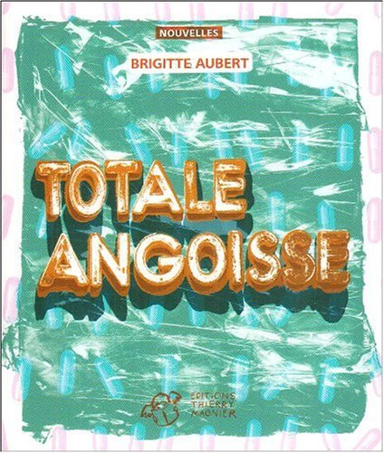 Couverture Totale angoisse Editions Thierry Magnier