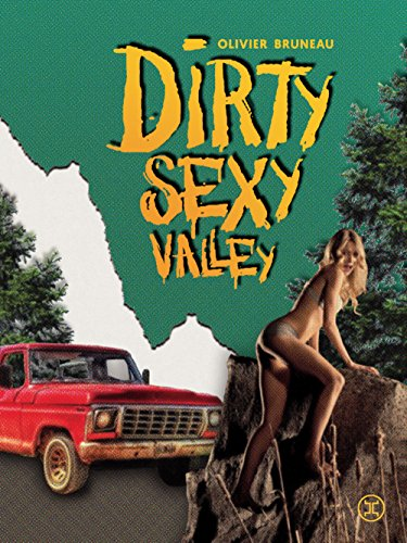 Couverture Dirty Sexy Valley Le Tripode Editions