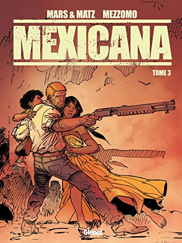 Couverture Mexicana – Tome 3