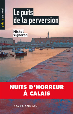 Le puits de la perversion par Michel Vigneron