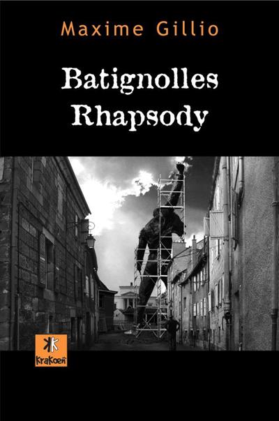 Batignolles Rhapsody par Maxime Gillio