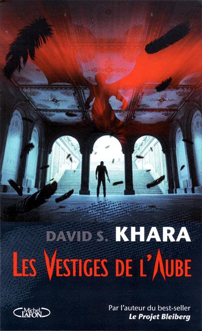 David Khara - Les vestiges de l'aube