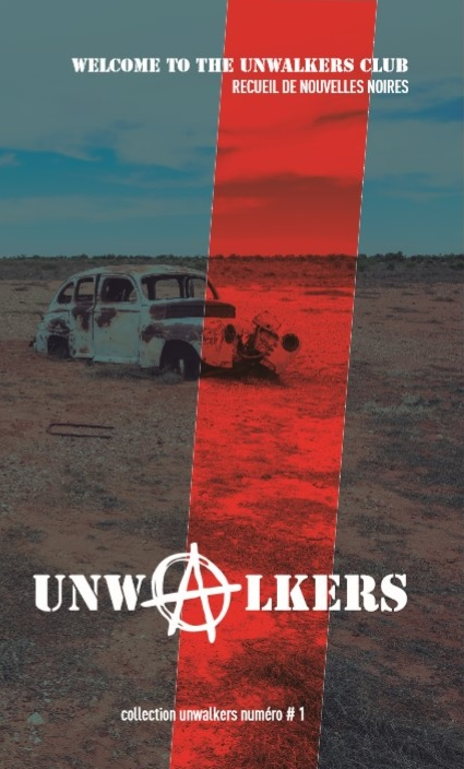 Couverture Welcome To The Unwalkers Club