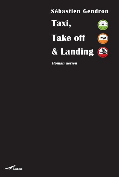 Couverture « Taxi, Take Off and Landing »