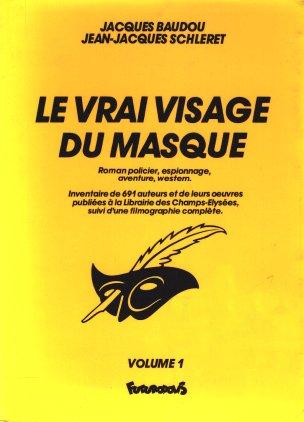 Le Vrai Visage Du Masque Volume 1 Documentaire Polars Pourpres